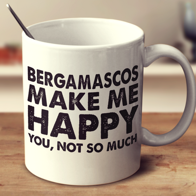 Bergamascos Make Me Happy