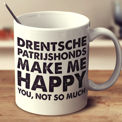 Drentsche Patrijshonds Make Me Happy