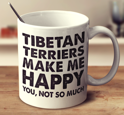 Tibetan Terriers Make Me Happy