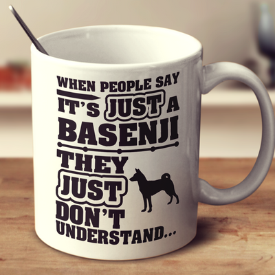 When People Say It's Just A Basenji