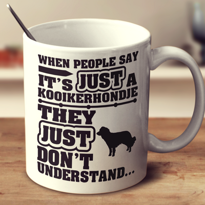 When People Say It's Just A Kooikerhondje