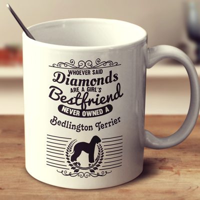 Whoever Said Diamonds Are A Girl's Bestfriend Never Owned A Bedlington Terrier