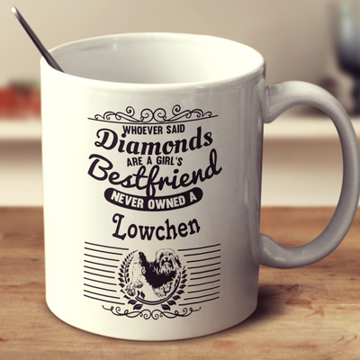 Whoever Said Diamonds Are A Girl's Bestfriend Never Owned A Lowchen