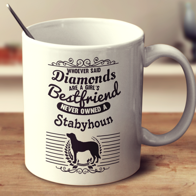 Whoever Said Diamonds Are A Girl's Bestfriend Never Owned A Stabyhoun