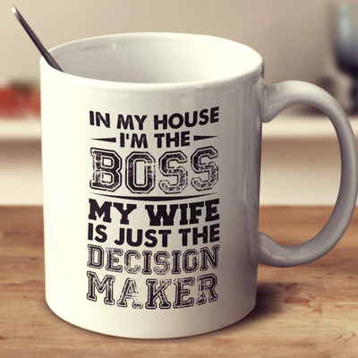 In My House, I'M The Boss