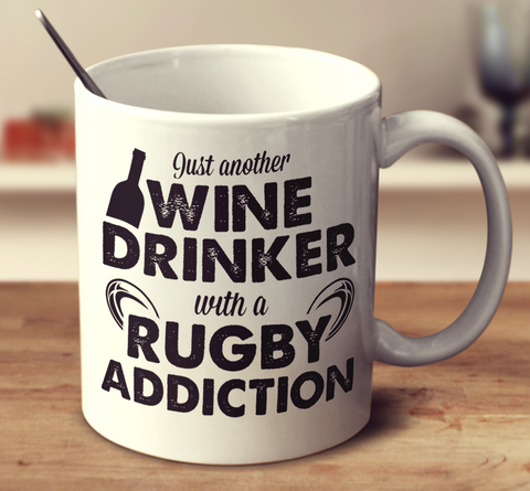 Wine Drinker With A Rugby Addiction