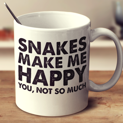 Snakes Make Me Happy