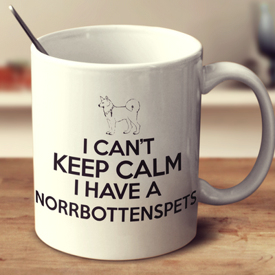 I Cant Keep Calm I Have A Norrbottenspets