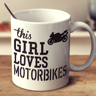 This Girl Loves Motorbikes