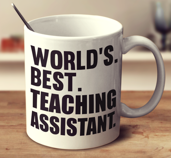 World's Best Teaching Assistant – mug-empire