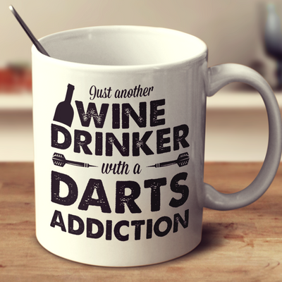 Wine Drinker With A Darts Addiction