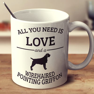 All You Need Is Love And A Wirehaired Pointing Griffon