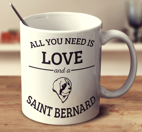 All You Need Is Love And A Saint Bernard