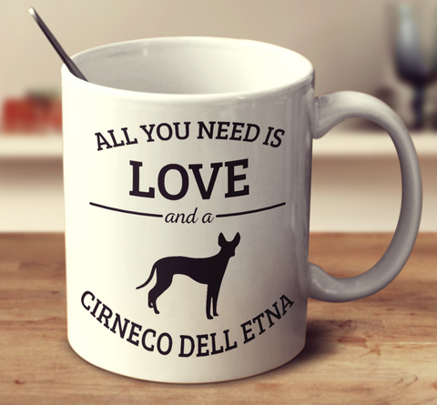 All You Need Is Love And A Cirneco Dell Etna