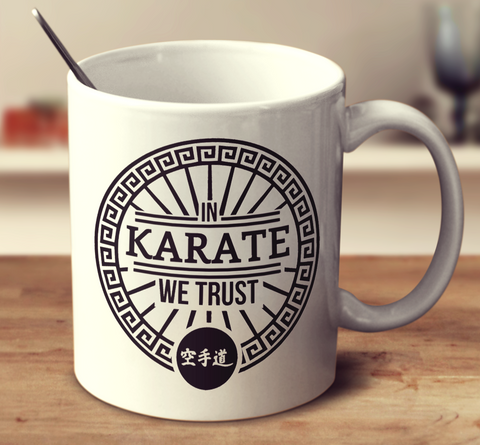 In Karate We Trust