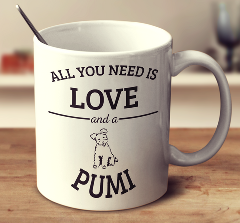 All You Need Is Love And A Pumi