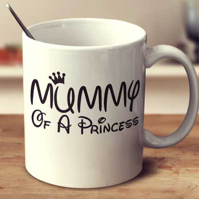 Mummy Of A Princess