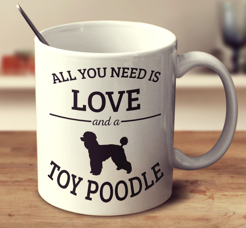 All You Need Is Love And A Toy Poodle