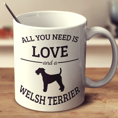 All You Need Is Love And A Welsh Terrier