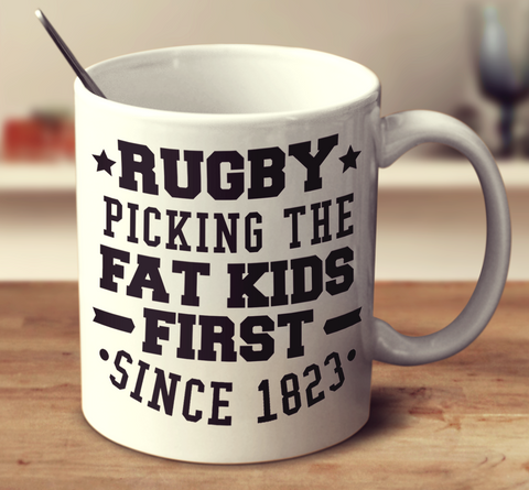 Rugby Picking The Fat Kids First Since 1823