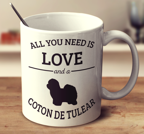 All You Need Is Love And A Coton De Tulear