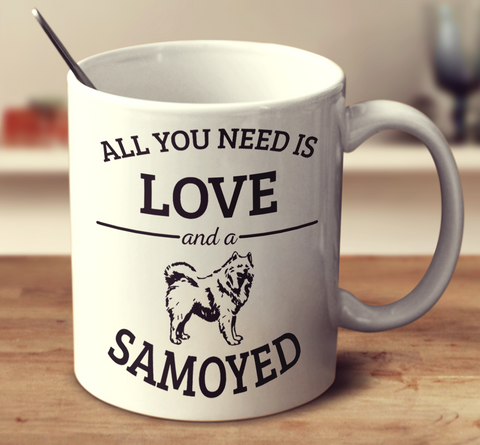 All You Need Is Love And A Samoyed