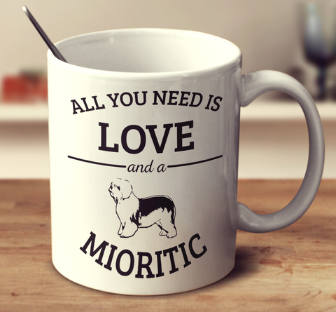 All You Need Is Love And A Mioritic
