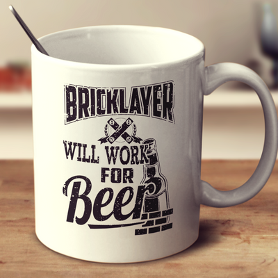 Bricklayer Will Work For Beer