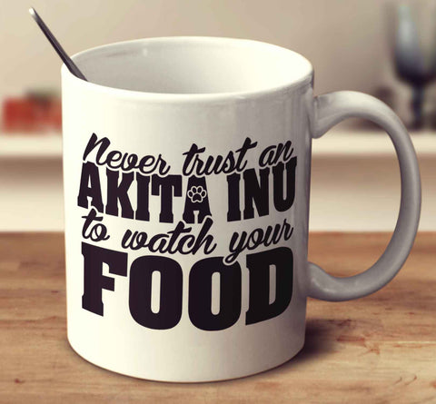 Never Trust An Akita Inu To Watch Your Food