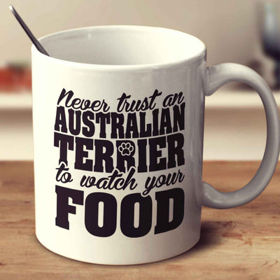 Never Trust An Australian Terrier To Watch Your Food