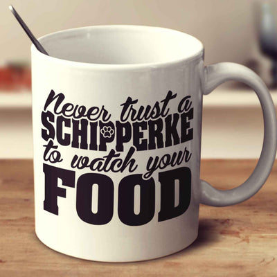 Never Trust A Schipperke To Watch Your Food