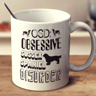 Obsessive Sussex Spaniel Disorder
