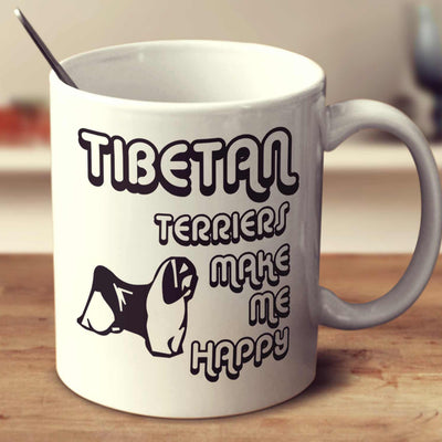 Tibetan Terriers Make Me Happy 2