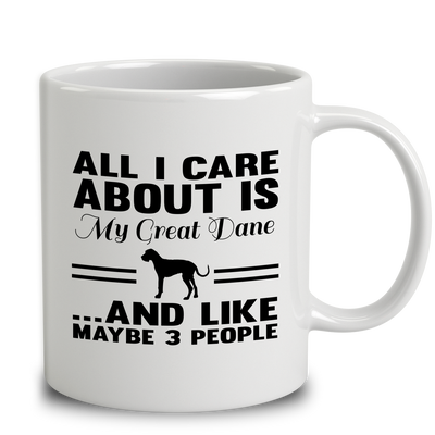 All I Care About Is My Great Dane And Like Maybe 3 People