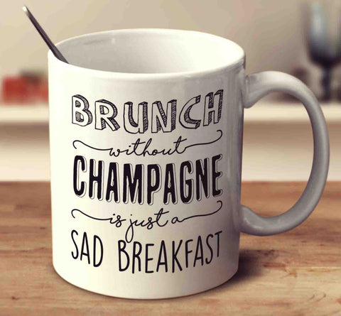 Brunch Without Champagne