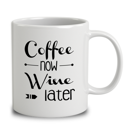 Coffee Now Wine Later