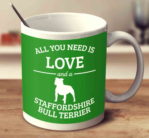 All You Need Is Love And A Staffordshire Bull Terrier