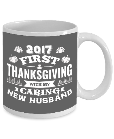 2017 First Thanksgiving With My Caring New Husband