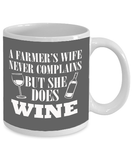A Farmer's Wife Never Complains But She Does Wine