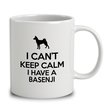 I Can't Keep Calm I Have A Basenji