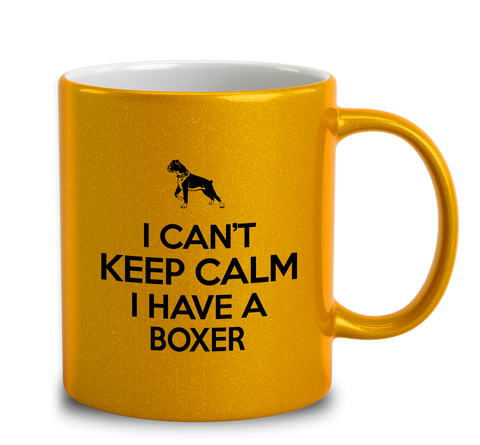 I Can't Keep Calm I Have A Boxer