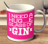 I Need A Huge Glass Of Gin