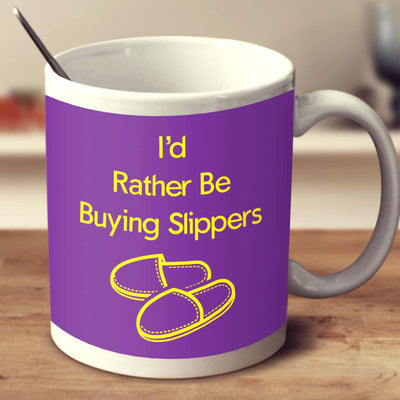 I'd Rather Be Ruying Slippers Purple