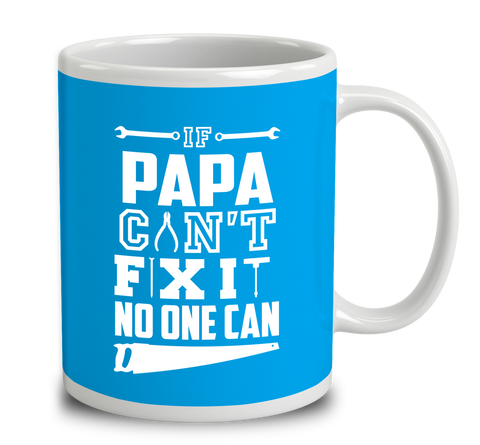 If Papa Can't Fix It No One Can