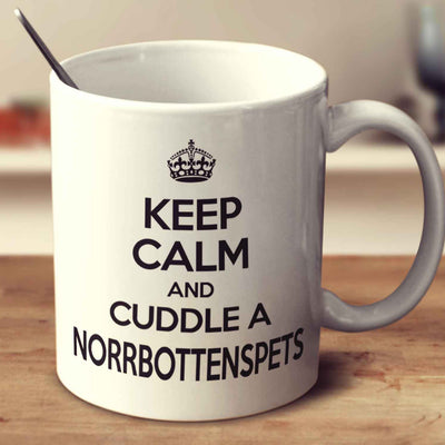 Keep Calm And Cuddle A Norrbottenspets