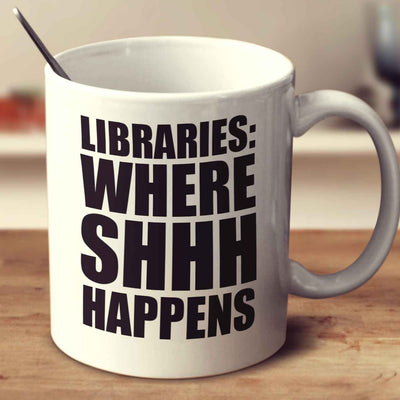 Libraries Where Shhh Happens