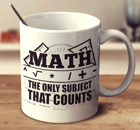 Math The Only Subject That Counts