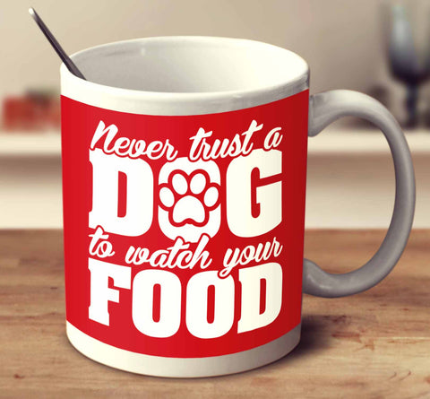 Never Trust A Dog To Watch Your Food