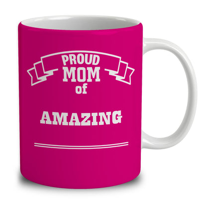 Personalized Proud Mom of Amazing