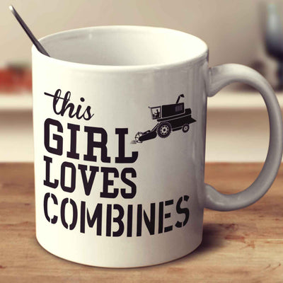 This Girl Loves Combines
